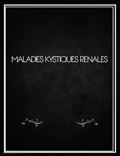 MALADIES KYSTIQUES RENALES