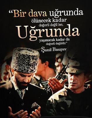 şamil basayev, genaral, çeçen savaşçı, asker, dava, islam, vatan, özlü sözler, anlamlı sözler, güzel sözler