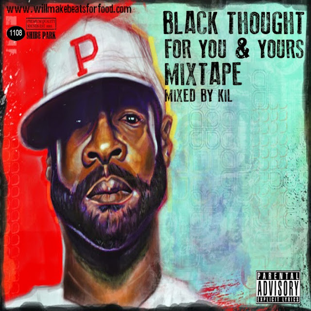 Black Thought For You and Yours Mixtape