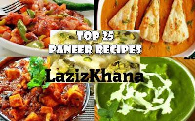 Top 25 Paneer Recipes - पनीर की टॉप 25 रेसिपी.