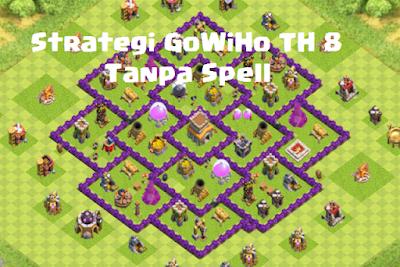 Strategi Gowiho untuk Th 8 terkuat tanpa spell