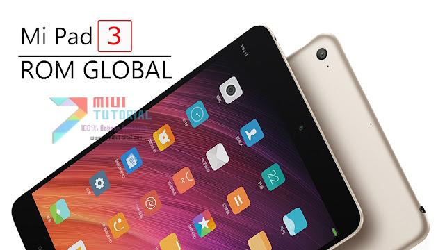 Tidak Ada Bahasa Indonesia dan Google Playstore di Xiaomi Mi Pad 3 Kamu? Coba Tutorial Cara Flashing Rom Global Ini