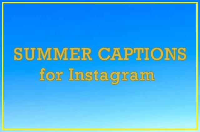 Summer Captions