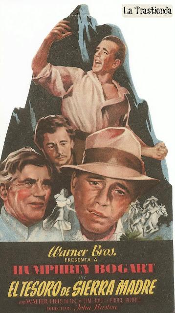 Programa de Cine - El Tesoro de Sierra Madre - Humphrey Bogart - Walter Huston