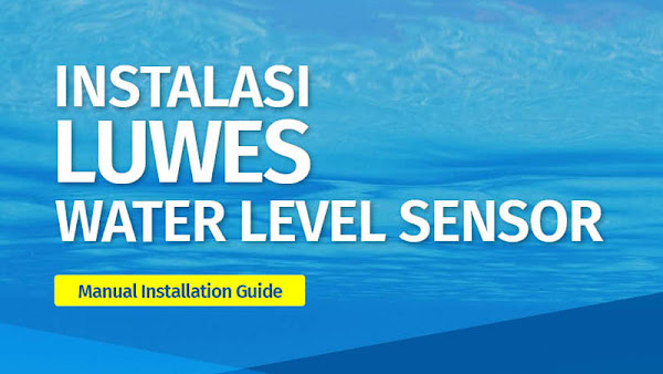 Manual  Installation Guide - Luwes Water Sensor