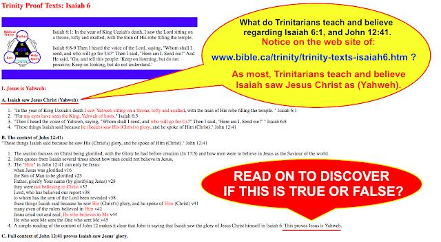 Isaiah 6:1, and John 12:41. Yet AGAIN another Trinitarian deception, www.bible.ca/trinity/trinity-texts-isaiah6.htm.png