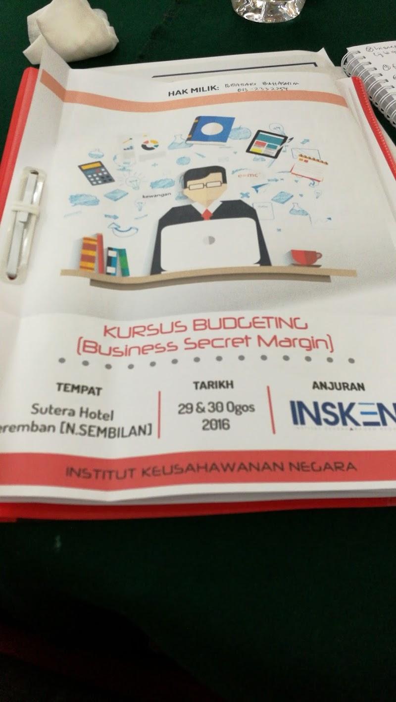 Kursus Budgeting Anjuran Institut Keusahawanan Negara (INSKEN), 29-30 Ogos, Hotel Sutera, Seremban 2