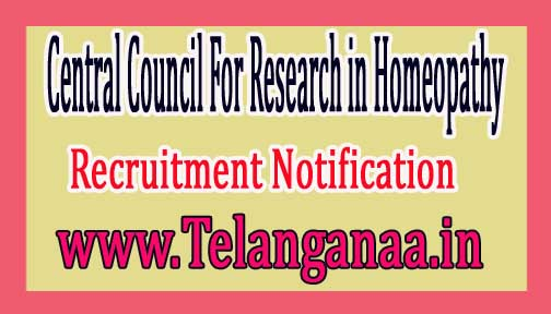 CCRH (Central Council for Research in Homoeopathy) Recruitment Notification 2017