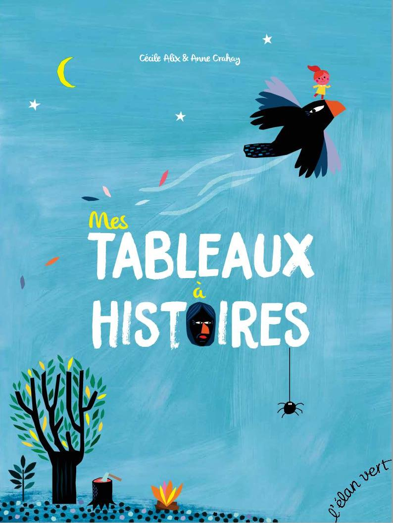 MES TABLEAUX A HISTOIRES