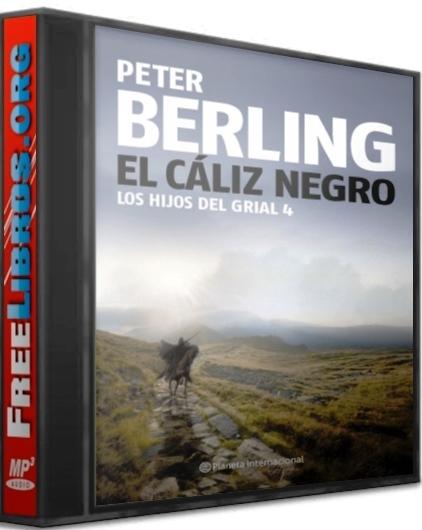 El cáliz negro – Peter Berling  [AudioLibro]