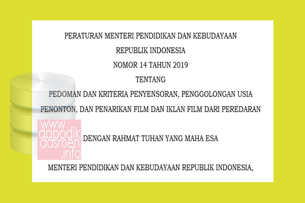 Permendikbud Nomor 14 Tahun 2019 Tentang Pedoman dan Kriteria Penyensoran, Penggolongan Usia Penonton, dan Penarikan Film dan Iklan Film dari Peredaran