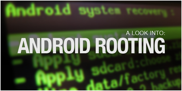 A Complete Beginners Guide to Root Android Device