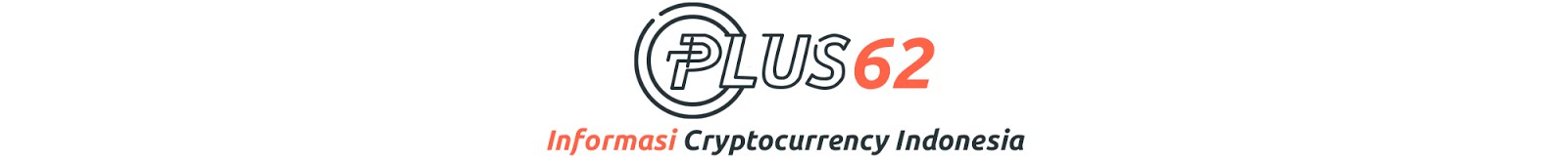 Plus62 - Informasi Cryptocurrency Indonesia