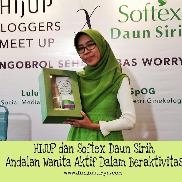 HIJUP dan Softex Daun Sirih, Andalan Wanita Aktif Dalam Beraktivitas