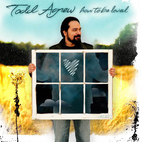 Todd Agnew - How to be loved 2012 English Christian MP3 Album