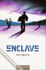 Saga Razorland I: Enclave, de Ann Aguirre