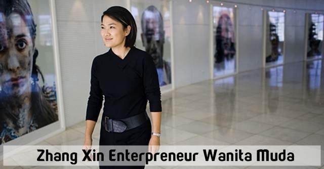 Zhang Xin Enterpreneur Wanita Muda, Kaya Berkat Bisnis Properti Di Tiongkok