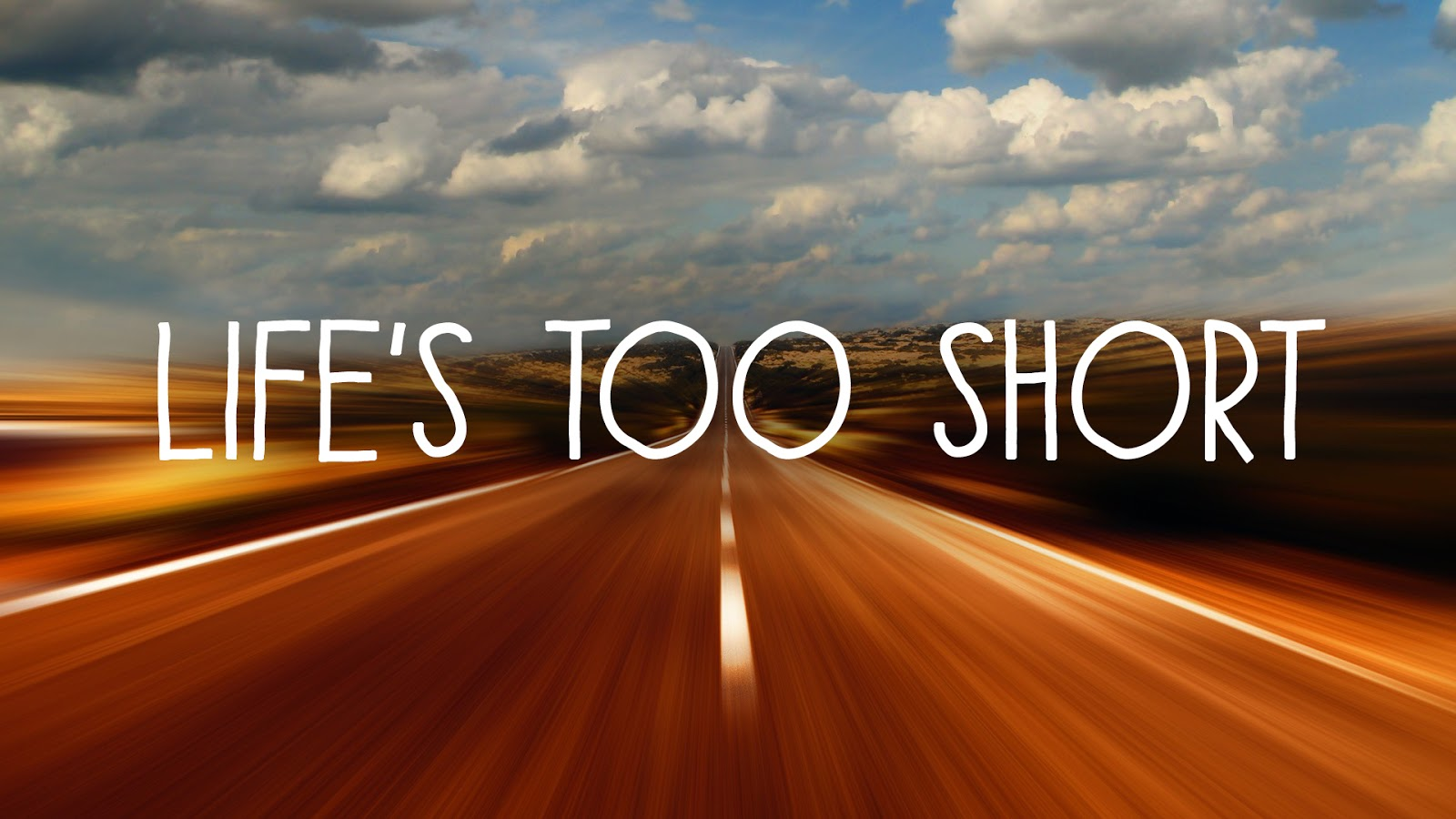 Lifes Too Short Quotes Top 10 Best Life's Too Short Quotes  Famous Quotes