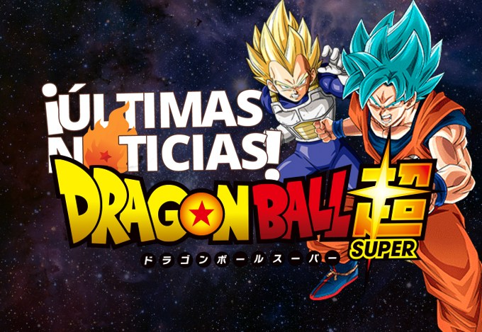Ultimas noticias de Dragon Ball