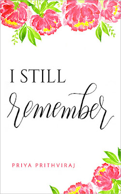 [Cover Reveal] I STILL REMEMBER by Priya Prithviraj @priyaprithviraj @lolasblogtours