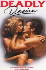 Deadly Desire (1991)