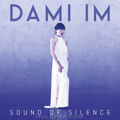 Dami Im – Sound of Silence – Single