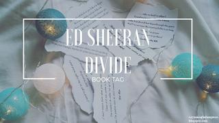 http://czytamogladampisze.blogspot.com/2017/03/ed-sheeran-divide-book-tag.html