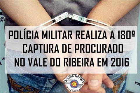 POLÍCIA MILITAR ULTRAPASSA A MARCA DE 180 CAPTURAS DE FORAGIDOS DA JUSTIÇA NO VALE DO RIBEIRA