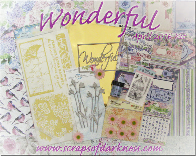 Scraps of Elegance April 2016 kit: Wonderful