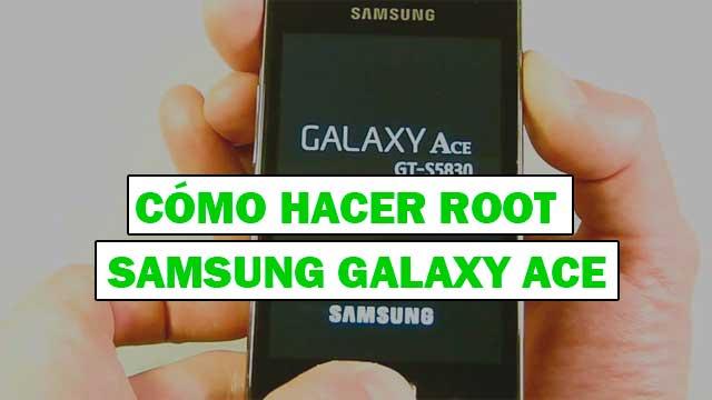 Cómo ROOTEAR Samsung Galaxy Ace GT-S5830M