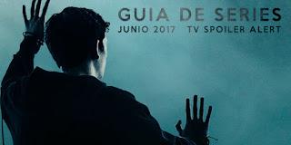 Guía de Series de Junio 2017