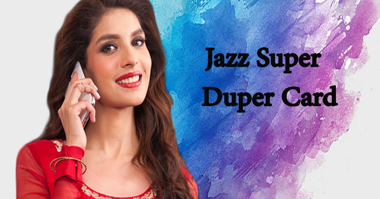 Jazz Super Duper Card - Mobile Packages