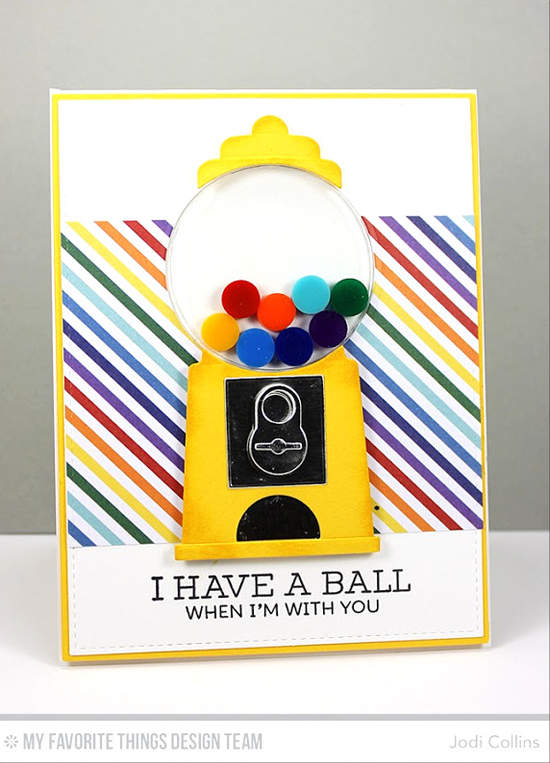 Eight Yummy Gumballs Card by Jodi Collins featuring Gumball Greetings stamp set and Gumball Machine Die-namics #mftstamps