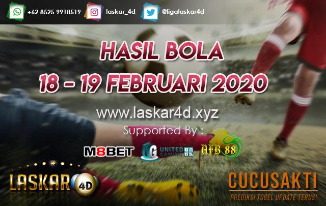 HASIL BOLA JITU TANGGAL 18 – 19 Februari 2020