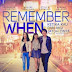 REVIEW FILM REMEMBER WHEN Oleh : Cosiolenti fellygrina