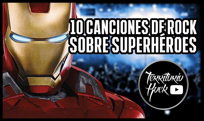 10 canciones de ROCK sobre SUPERHÉROES (video)