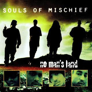 Souls of Mischief - No Man's Land (1995)