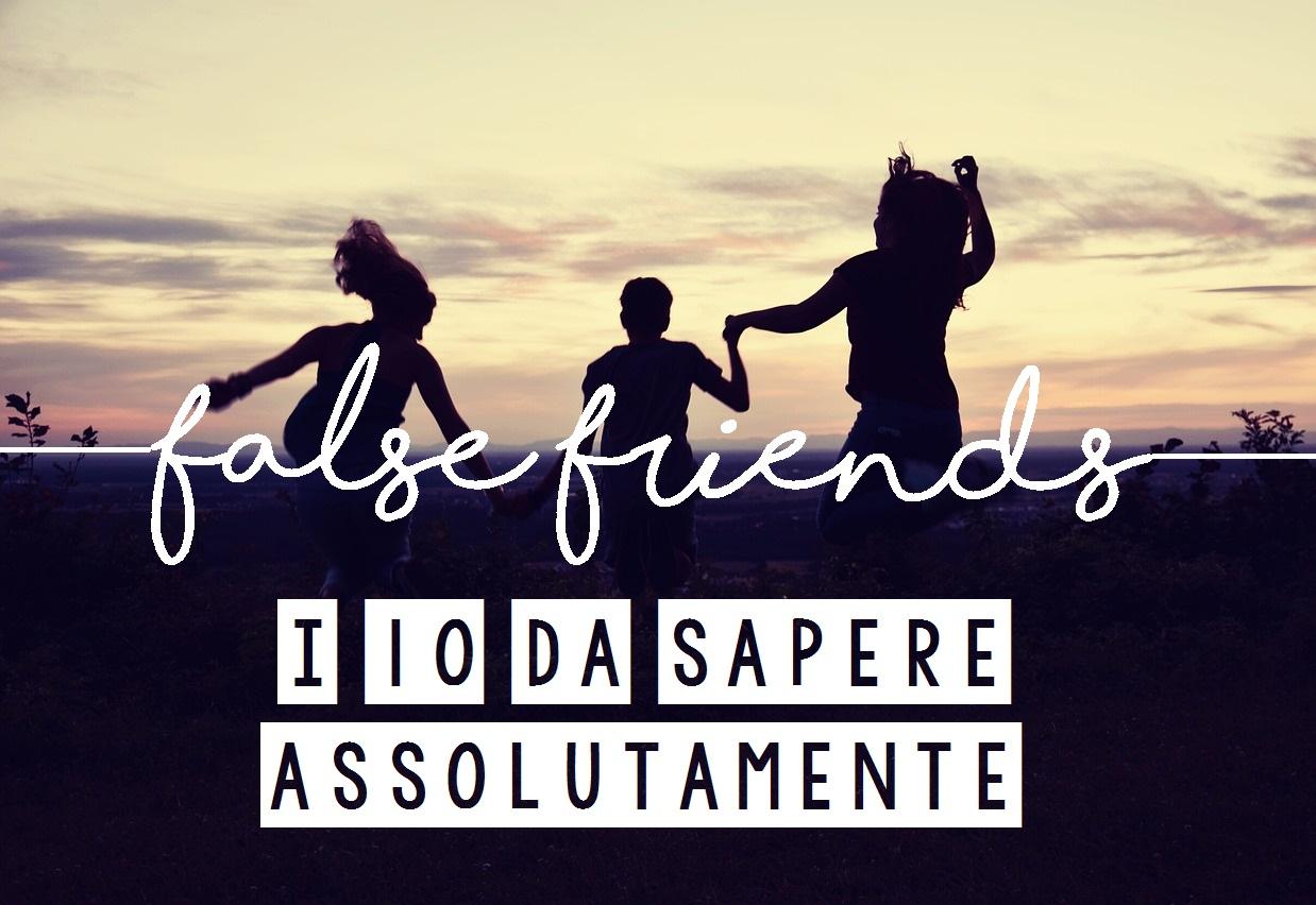 i 10 false friends più terribili della lingua inglese