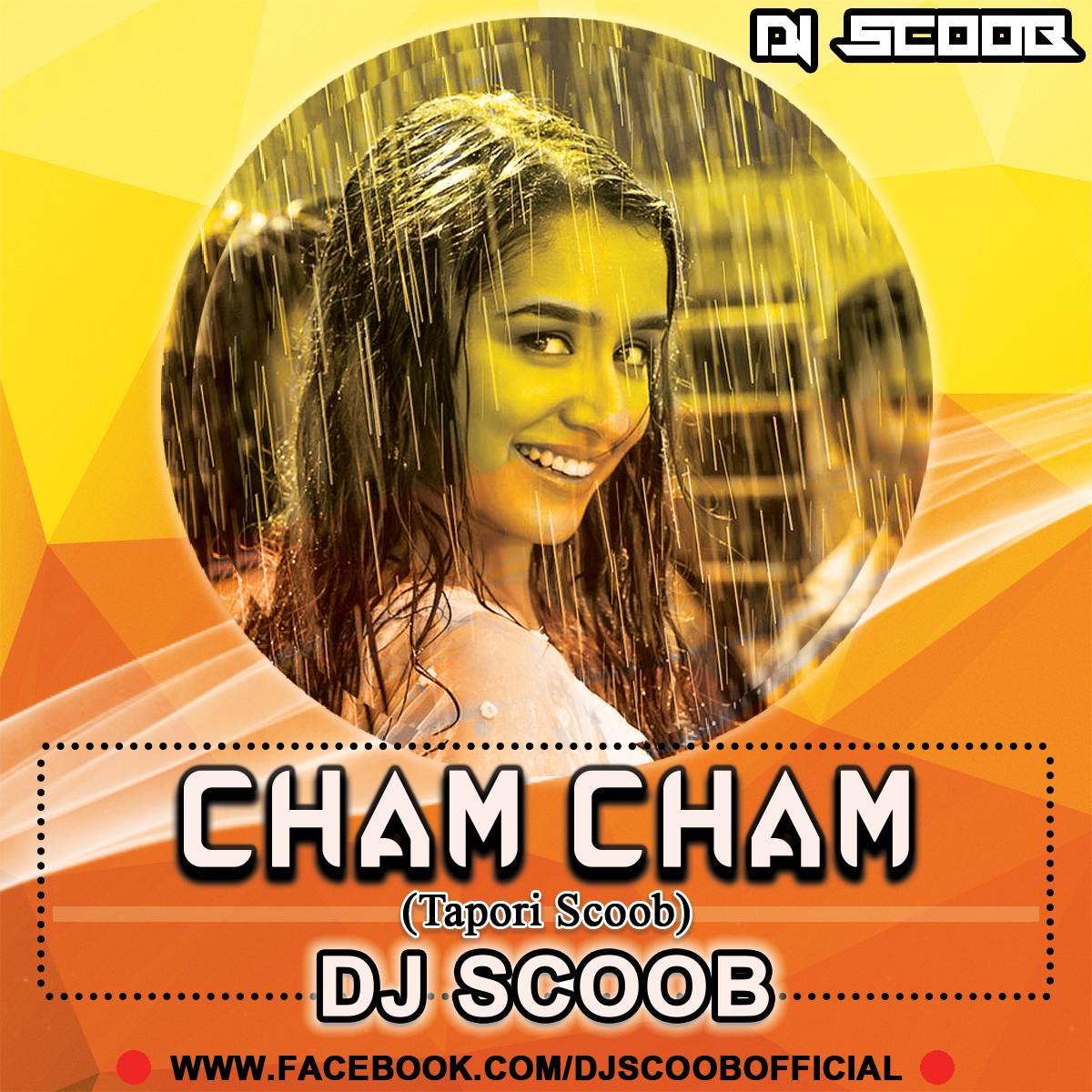 Download Sakhiyan: Cham Cham (Tapori Mix) DJ Scoob