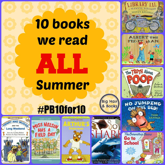 10 Books We Read All Summer #pb10for10 #picturebooks