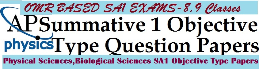 Physical Sciences,Biological Sciences SA1 Objective Type Model Papers for 8th,9th Classes