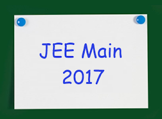 JEE Main 2017 Exam | Syllabus | Pattern | Eligibility Criteria