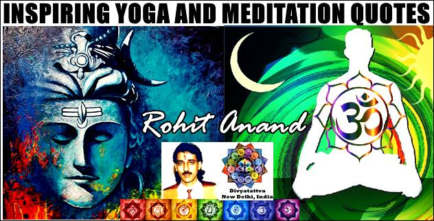 Positive Yoga And Meditation Inspiration Picture Quotes Motivational Sayings With Images by Rohit Anand New Delhi India