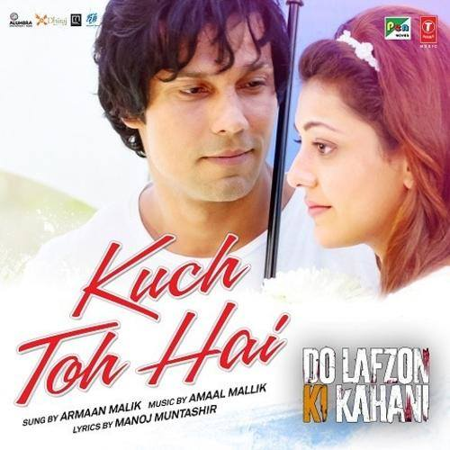 Kuch To Hai - Do Lafzon Ki Kahani (2016)