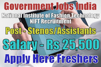 NIFT Recruitment 2018 for Stenos