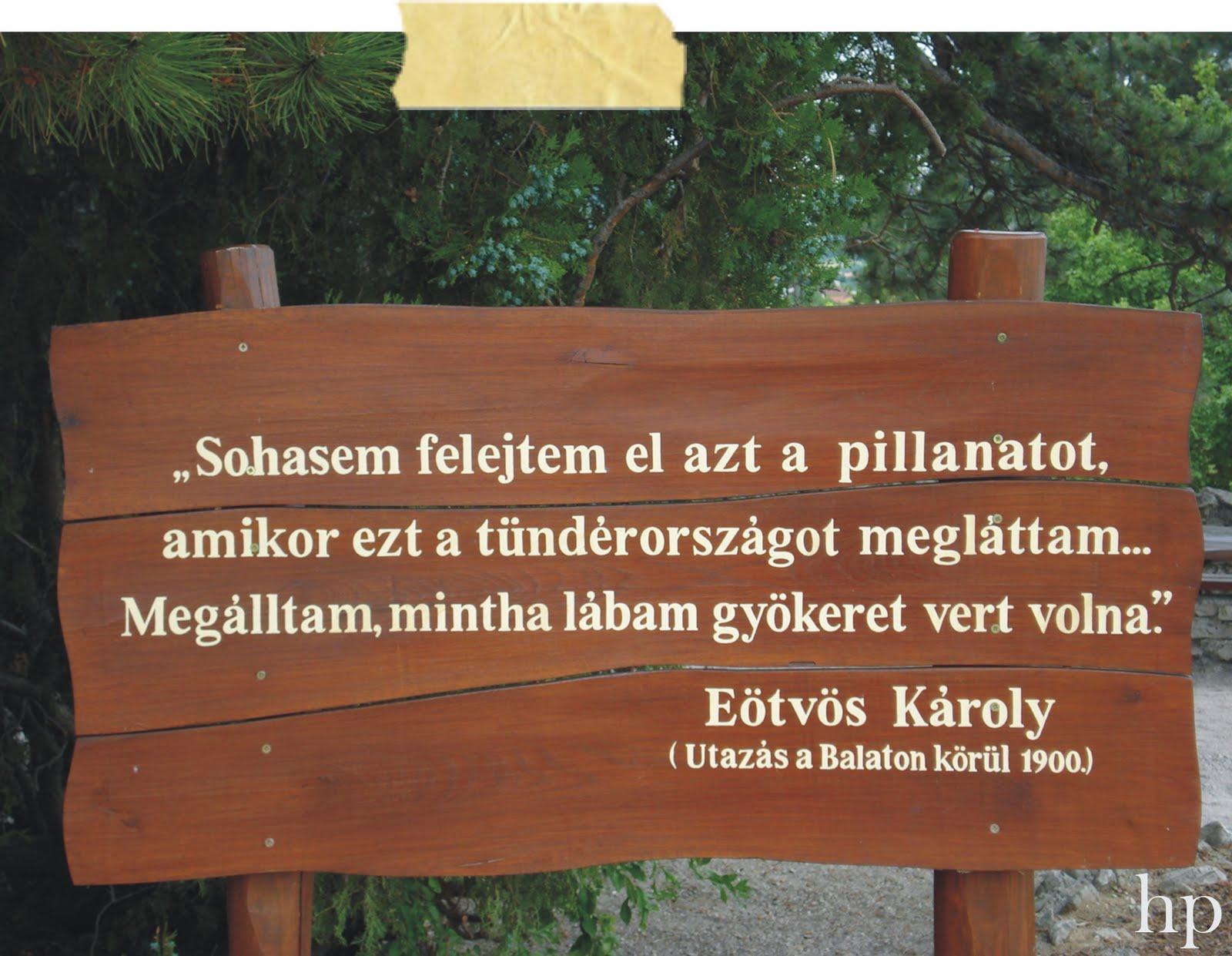 múltról szóló idézetek Hungarian Provence*: Balatoni idézetek