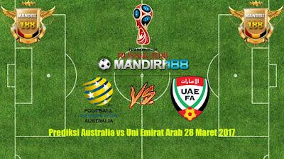 AGEN BOLA -Prediksi Australia vs Uni Emirat Arab 28 Maret 2017