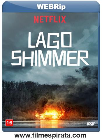 Lago Shimmer Torrent – WEBRip 720p e 1080p Dublado (2017)