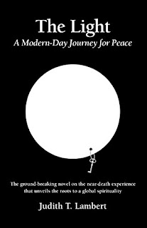 The Light: A Modern-Day Journey for Peace - A Religion and Spirituality book by Judith T. Lambert