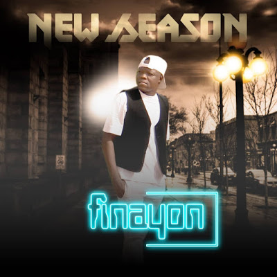 [Audio + Lyrics] Finayon — New Season - www.mp3made.com.ng